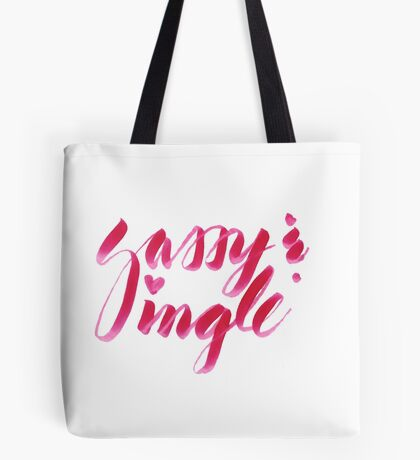 Sassy & Single Tote Bag