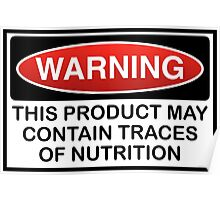PRODUCT MAY CONTAIN NUTRITION Poster