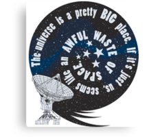 Awful waste of space Canvas Print