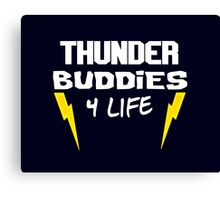 Ted - Thunder Buddies For Life Canvas Print