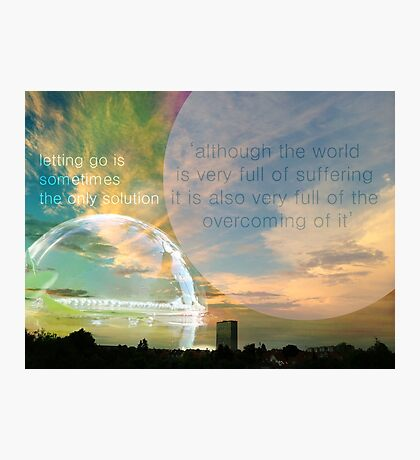 Mundy quote #9 - with a little help of Helen Keller Photographic Print
