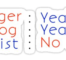 Vlogger, Photog Yeah Tourist No Way Sticker