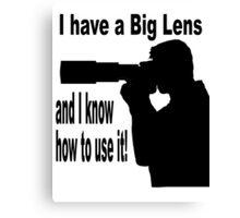 Big Lens Canvas Print