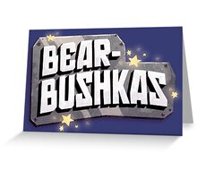 Bearbushkas - Logo Greeting Card