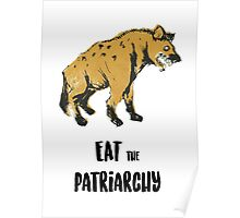 EAT the PATRIARCHY Poster
