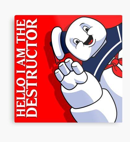Hello I Am the Destructor Metal Print