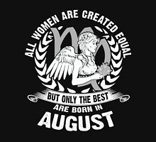 All Women Are Created Equal But Only The Best Are Born in August - Virgo Woman Shirt Womens Fitted T-Shirt