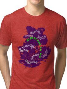How to behave with people Tri-blend T-Shirt