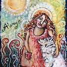 Always by Cheryle  Bannon