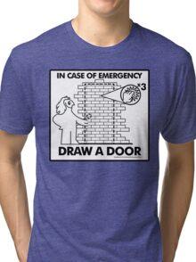 In Case of Emergencies Tri-blend T-Shirt