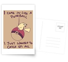 I Came In Like A Pokeball Greeting Card