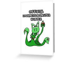 Loch Ness Monster Hunter! Greeting Card