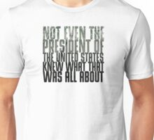 In Nonsense Is Strength Unisex T-Shirt