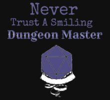 Never Trust A Smiling Dungeon Master by Rai Ball (The Elocutioner)