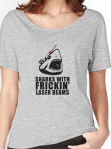 Sharks with frickin laser beams Women's Relaxed Fit T-Shirt