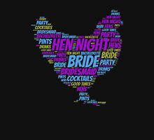 Hen Night Word Cloud Unisex T-Shirt