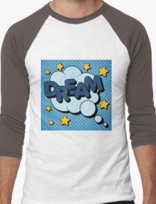 Bubble with Expression Dream in Vintage Comics Style Men's Baseball ¾ T-Shirt