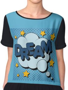 Bubble with Expression Dream in Vintage Comics Style Chiffon Top
