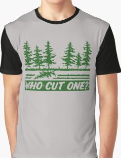 Who Cut One Graphic T-Shirt