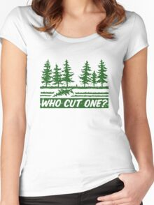 Who Cut One Women's Fitted Scoop T-Shirt
