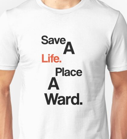 Save A Life - Place A Ward [Dota/LoL] Unisex T-Shirt