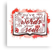 Nevernight - You've Got Words In Your Soul (red) Canvas Print