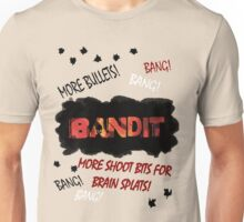 More Shoot Bits for Brain Splats! Unisex T-Shirt