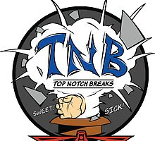 Top Notch Breaks Tees! by pcstuff