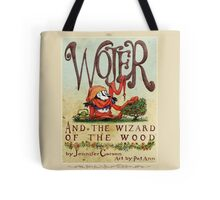 FH-Wojer and the Wizard of the Wood Tote Bag
