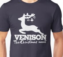 Venison is the Christmas Meat Unisex T-Shirt