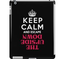 Keep Calm and Escape the Upside Down: Stranger Things T-Shirt iPad Case/Skin