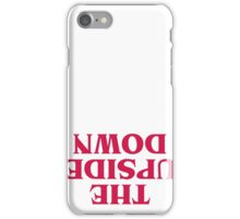 Keep Calm and Escape the Upside Down: Stranger Things T-Shirt iPhone Case/Skin