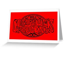 Compton's Progeny Greeting Card