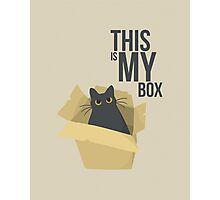 "The Box - ""This is my box."" Photographic Print"