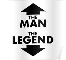 The Man The Legend Poster