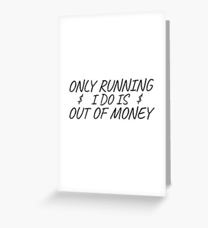 Funny Quote Poor Rich Money Running Fitness Humor Greeting Card