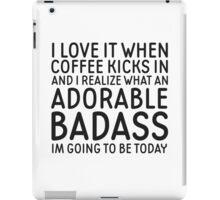 Coffee Badass Cute Funny Quote Cool Gift iPad Case/Skin