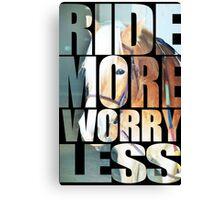 Ride More (Black) Canvas Print
