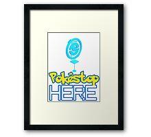 Pokemon Go - Pokestop HERE Framed Print