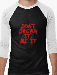 Rocky Horror Dont Dream It Be It  Men's Baseball ¾ T-Shirt