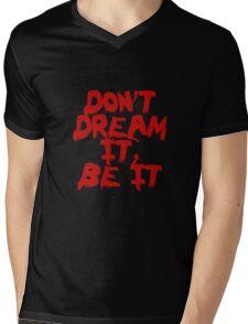 Rocky Horror Dont Dream It Be It  Mens V-Neck T-Shirt