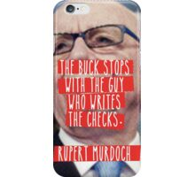The Guy Who Writes the Checks iPhone Case/Skin