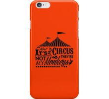 It's A Circus iPhone Case/Skin
