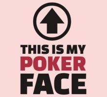 This is my poker face Kids Tee