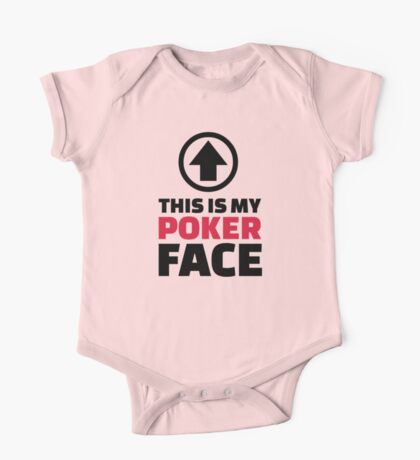 This is my poker face One Piece - Short Sleeve
