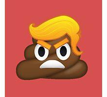 Donald Trump and Poop Emoji Mashup! #NeverTrump #DonaldTrump #DontTrumpAmerica Photographic Print