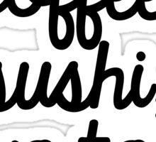 coffee, sushi, avo toast,  Sticker