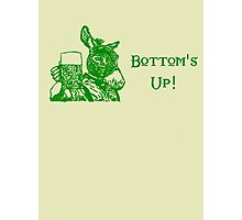 Bottom's Up! Photographic Print