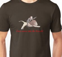 Once more into the breach! Unisex T-Shirt