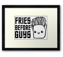 Fries Funny I love Food Junk  Fast Food Fat  Framed Print